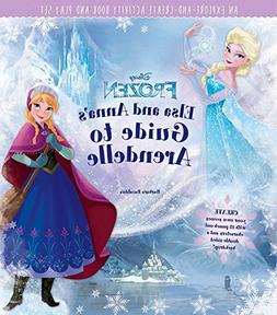 Disney Frozen:  Elsa And Anna's Guide To Arendelle: An